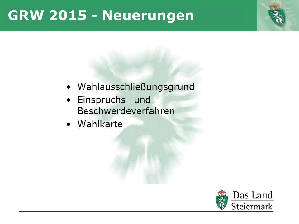GRW 2015 - Neuerungen Wahlausschließungsgrund