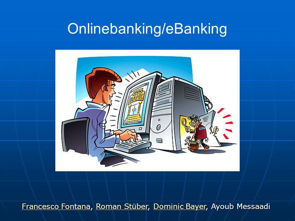 Onlinebanking/eBanking