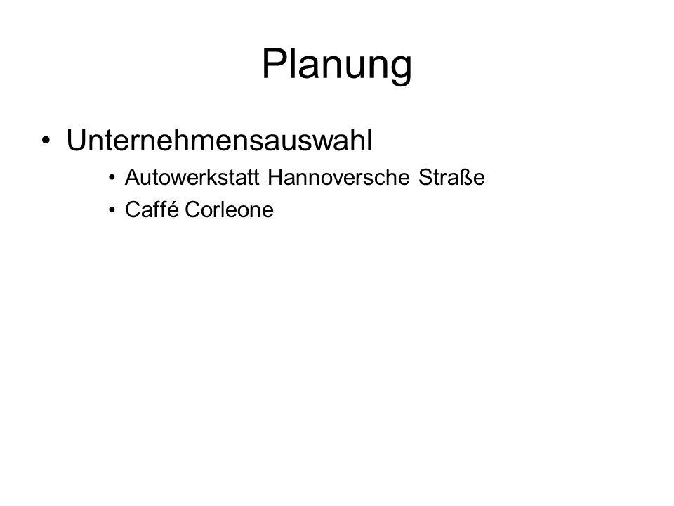 Planung Unternehmensauswahl Autowerkstatt Hannoversche Straße