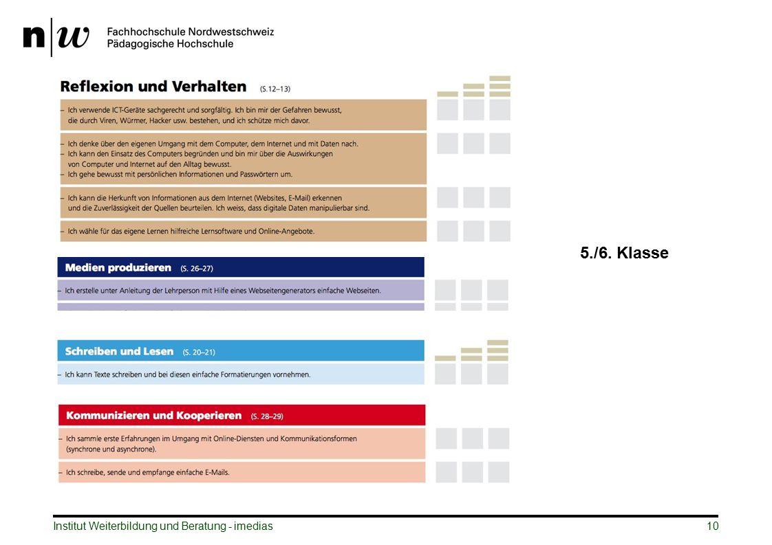 5./6. Klasse Institut Weiterbildung und Beratung - imedias 10 10
