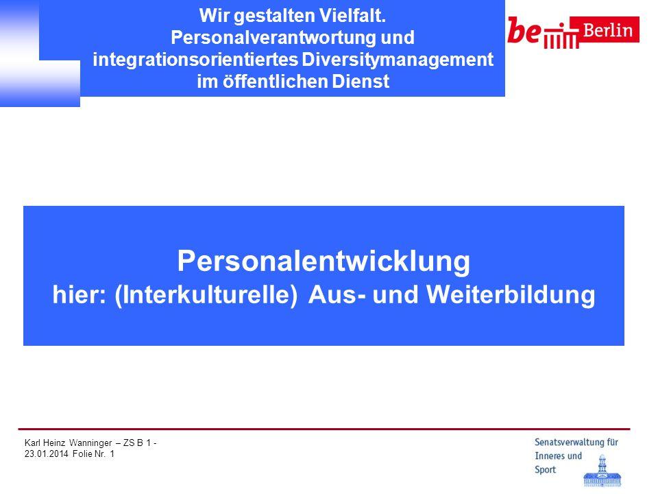 Personalentwicklung hier: (Interkulturelle) Aus- und Weiterbildung