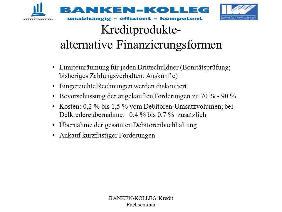 Kreditprodukte- alternative Finanzierungsformen