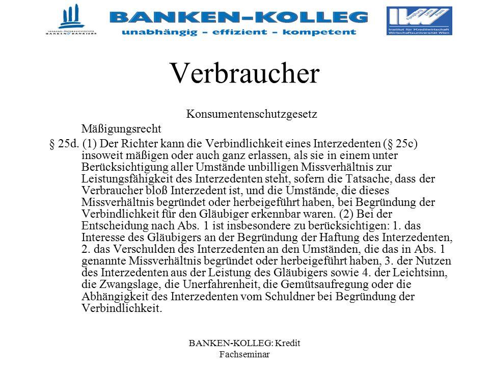 Verbraucher Konsumentenschutzgesetz Mäßigungsrecht