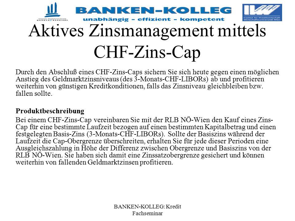 Aktives Zinsmanagement mittels CHF-Zins-Cap