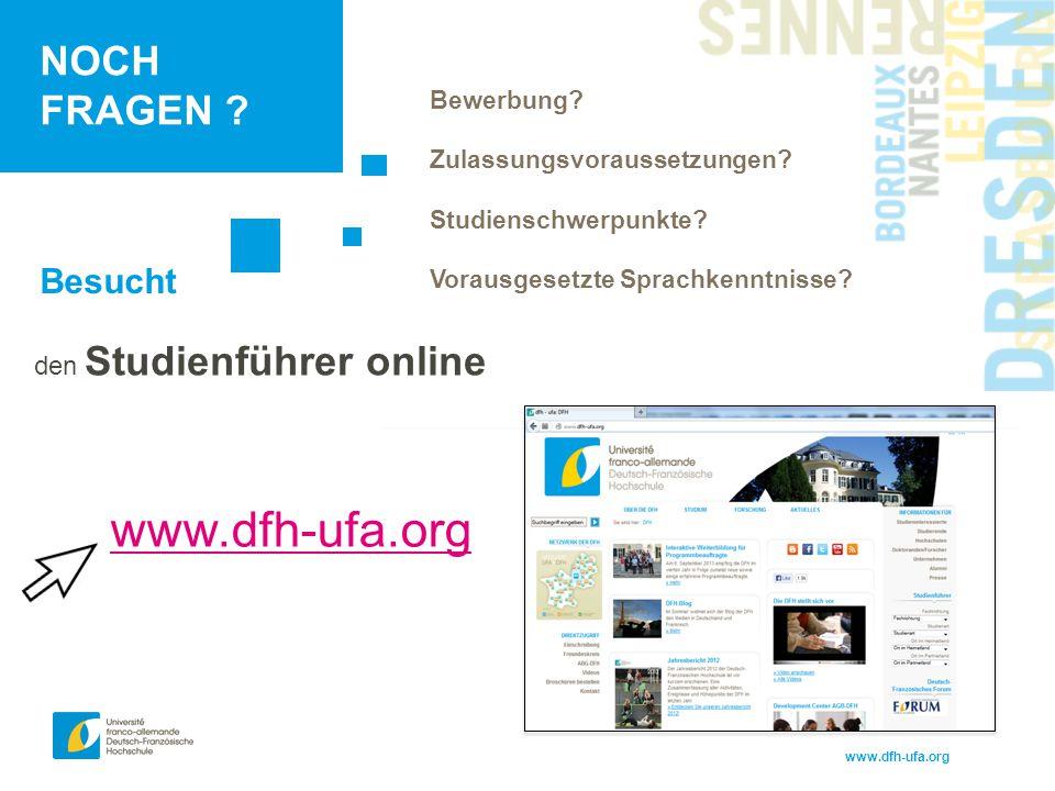 www.dfh-ufa.org NOCH FRAGEN Besucht den Studienführer online