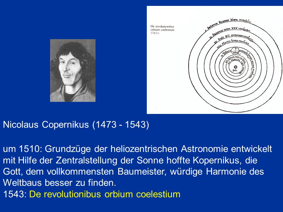 Nicolaus Copernikus (1473 - 1543)