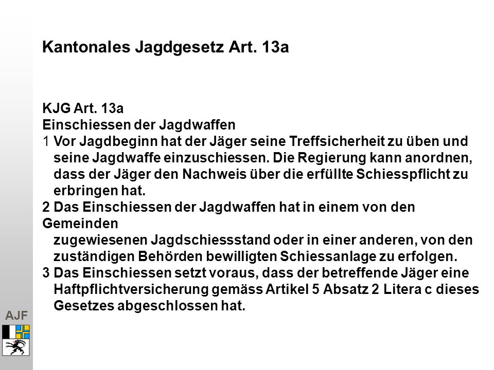 Kantonales Jagdgesetz Art. 13a