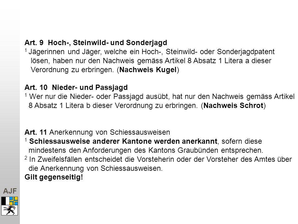 Art. 9 Hoch-, Steinwild- und Sonderjagd