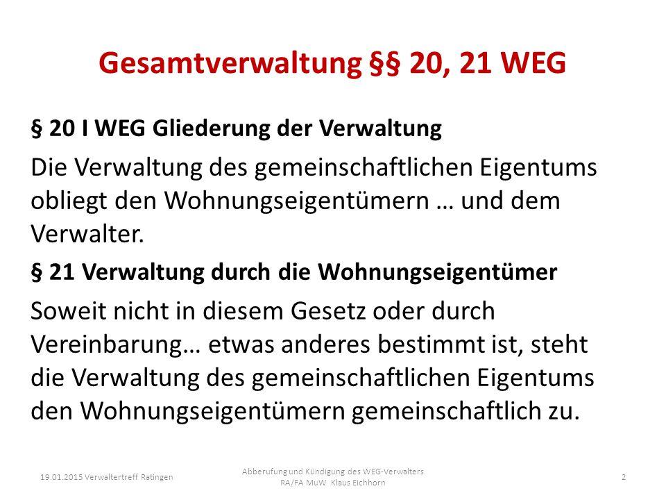 Gesamtverwaltung §§ 20, 21 WEG