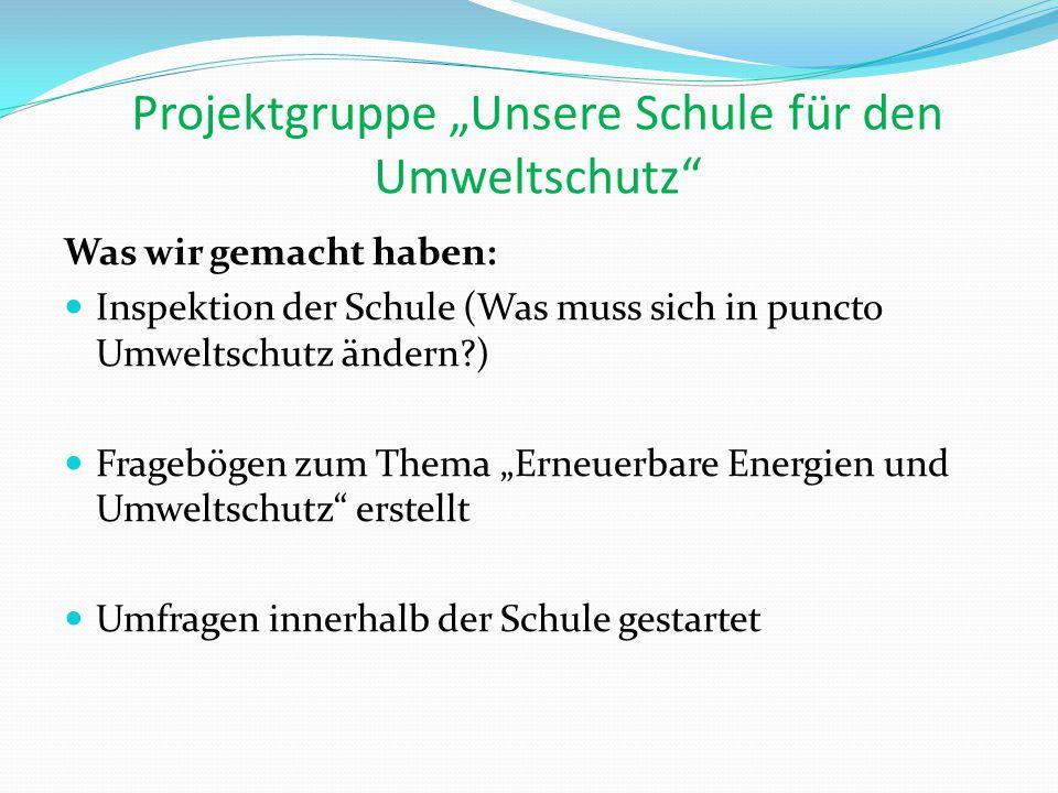 """Projektgruppe """"Unsere Schule für den Umweltschutz"""
