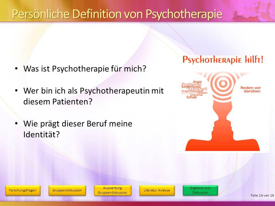 Persönliche Definition von Psychotherapie