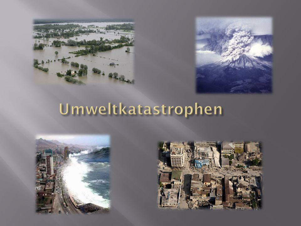 Umweltkatastrophen