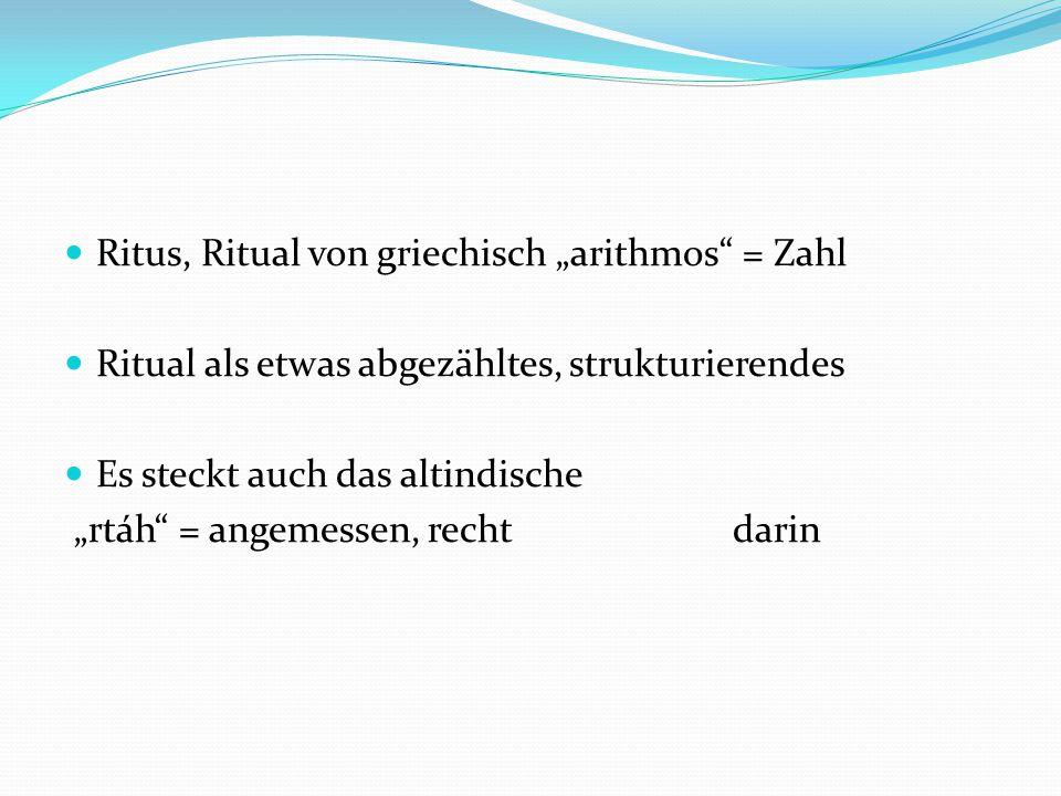 """Ritus, Ritual von griechisch """"arithmos = Zahl"""