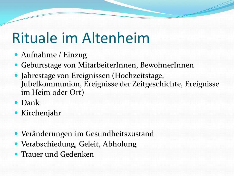 Rituale im Altenheim Aufnahme / Einzug