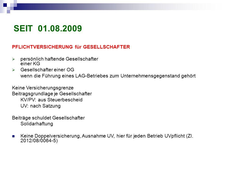 SEIT 01.08.2009 PFLICHTVERSICHERUNG für GESELLSCHAFTER