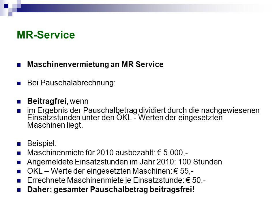 MR-Service Maschinenvermietung an MR Service Bei Pauschalabrechnung: