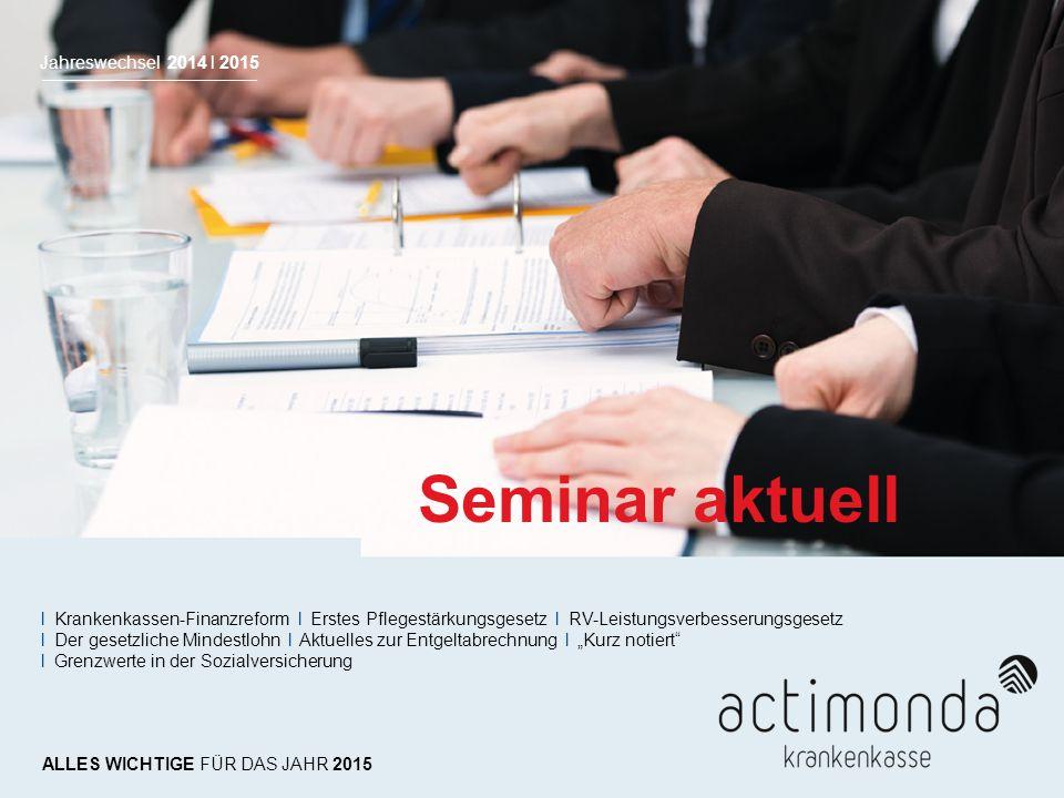 Seminar aktuell Jahreswechsel 2014 l 2015