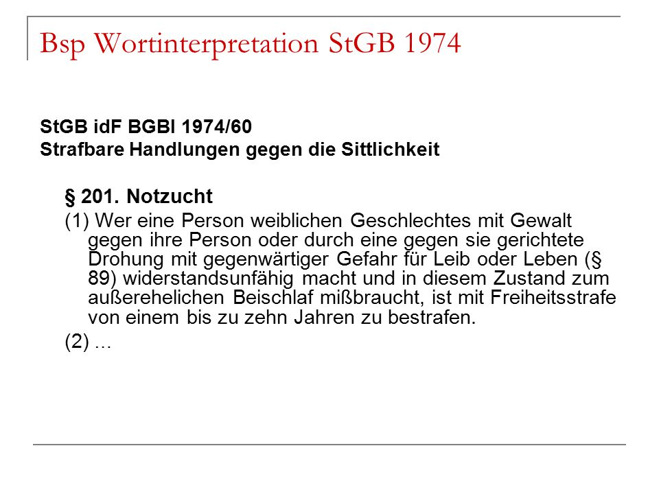 Bsp Wortinterpretation StGB 1974