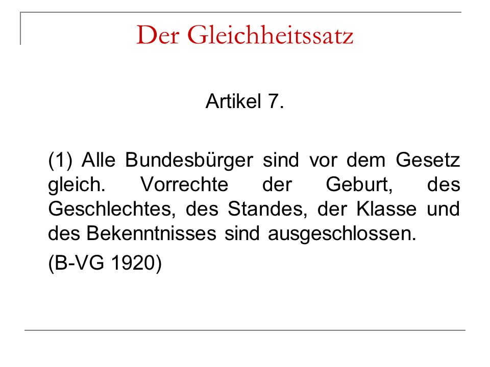 Der Gleichheitssatz Artikel 7.