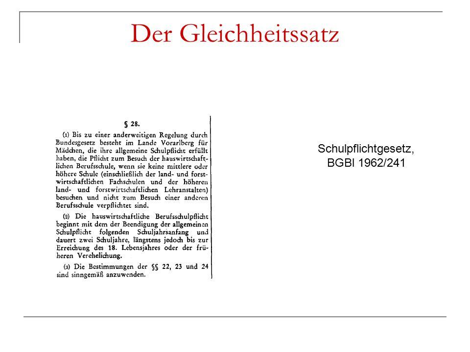 Der Gleichheitssatz Schulpflichtgesetz, BGBl 1962/241
