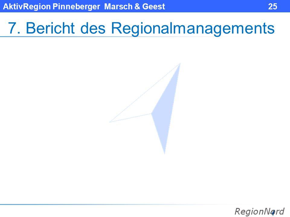 7. Bericht des Regionalmanagements