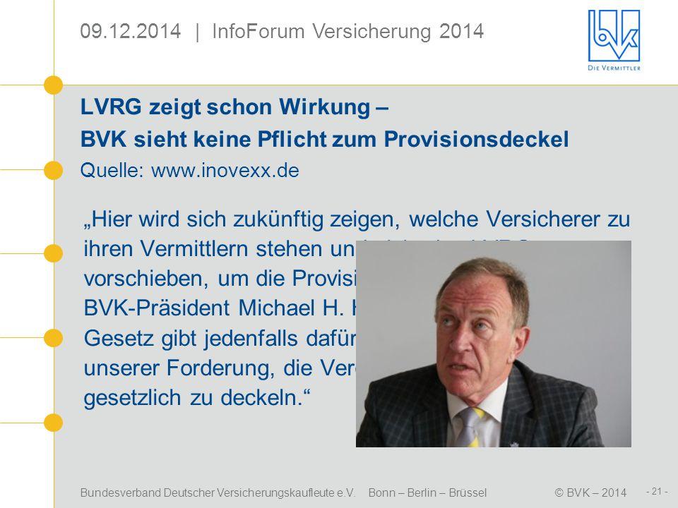 LVRG zeigt schon Wirkung – BVK sieht keine Pflicht zum Provisionsdeckel Quelle: www.inovexx.de