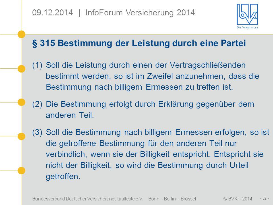 § 315 Bestimmung der Leistung durch eine Partei