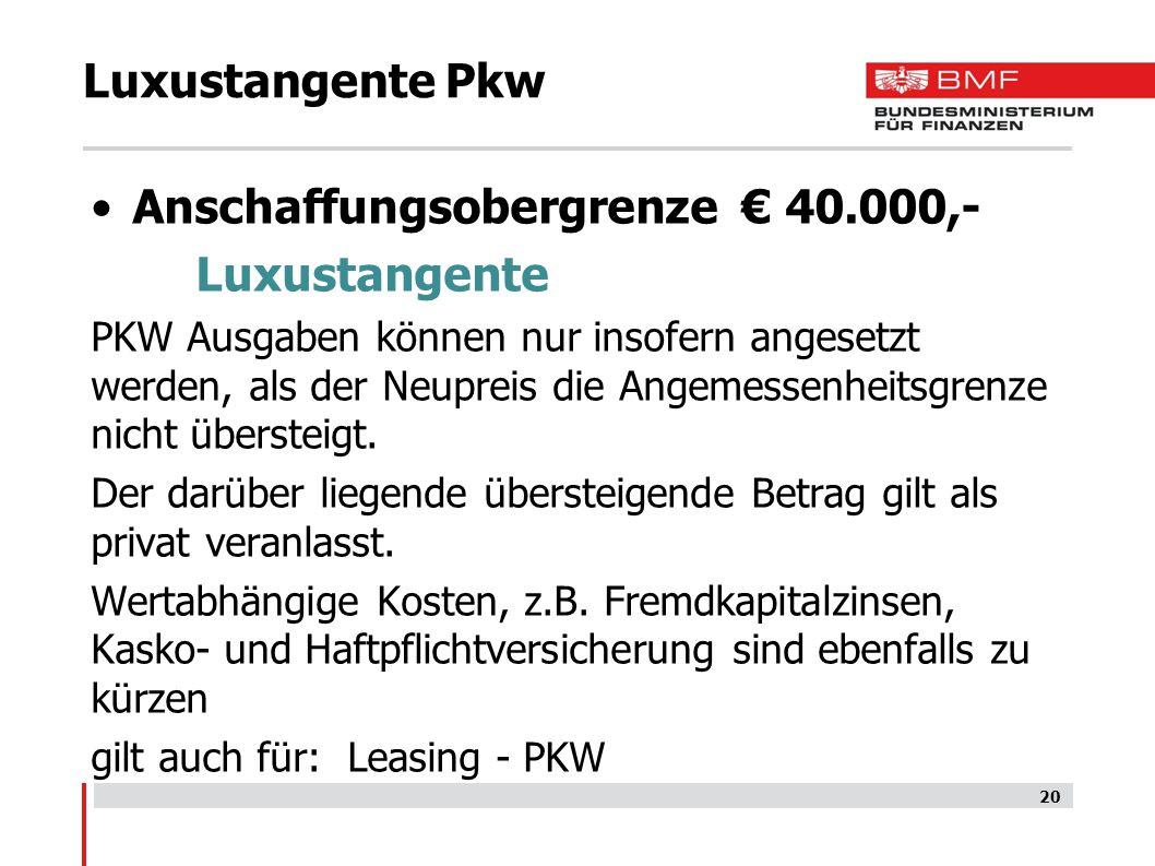 Anschaffungsobergrenze € 40.000,- Luxustangente