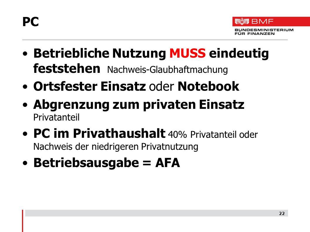 PC Betriebliche Nutzung MUSS eindeutig feststehen Nachweis-Glaubhaftmachung. Ortsfester Einsatz oder Notebook.
