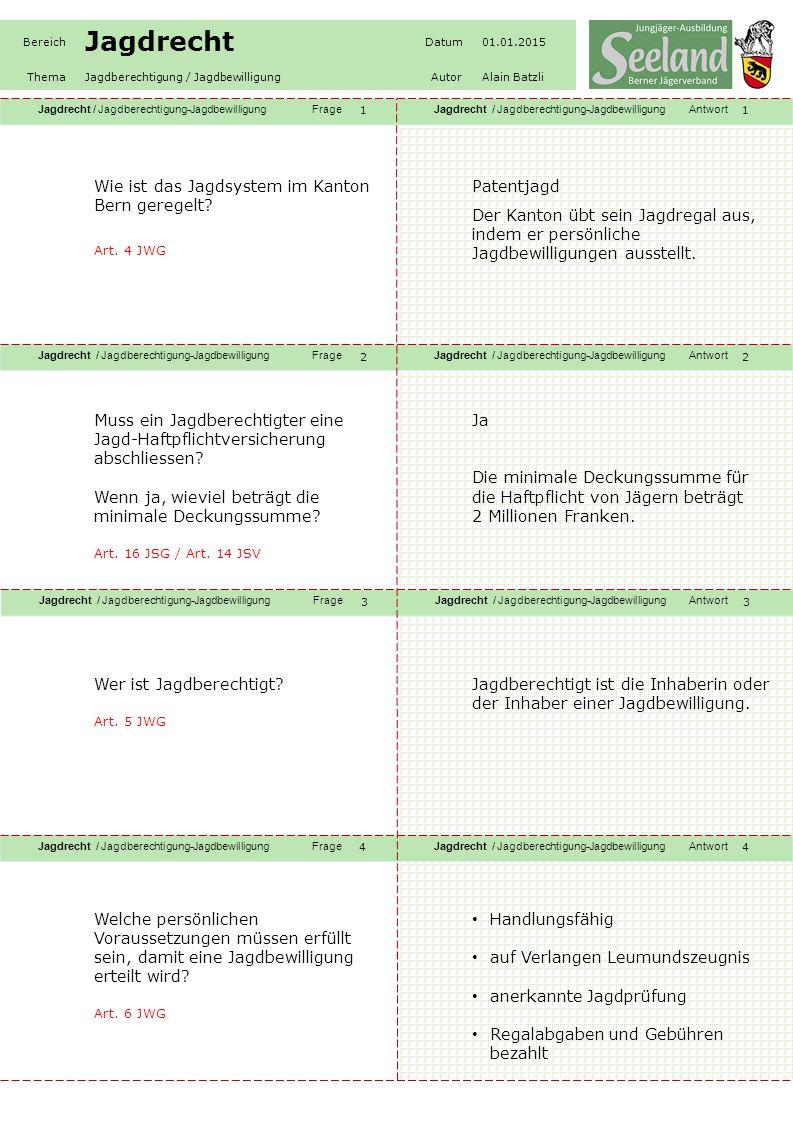 Wie ist das Jagdsystem im Kanton Bern geregelt Patentjagd