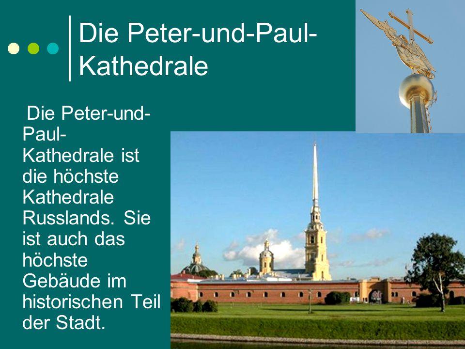 Die Peter-und-Paul- Kathedrale