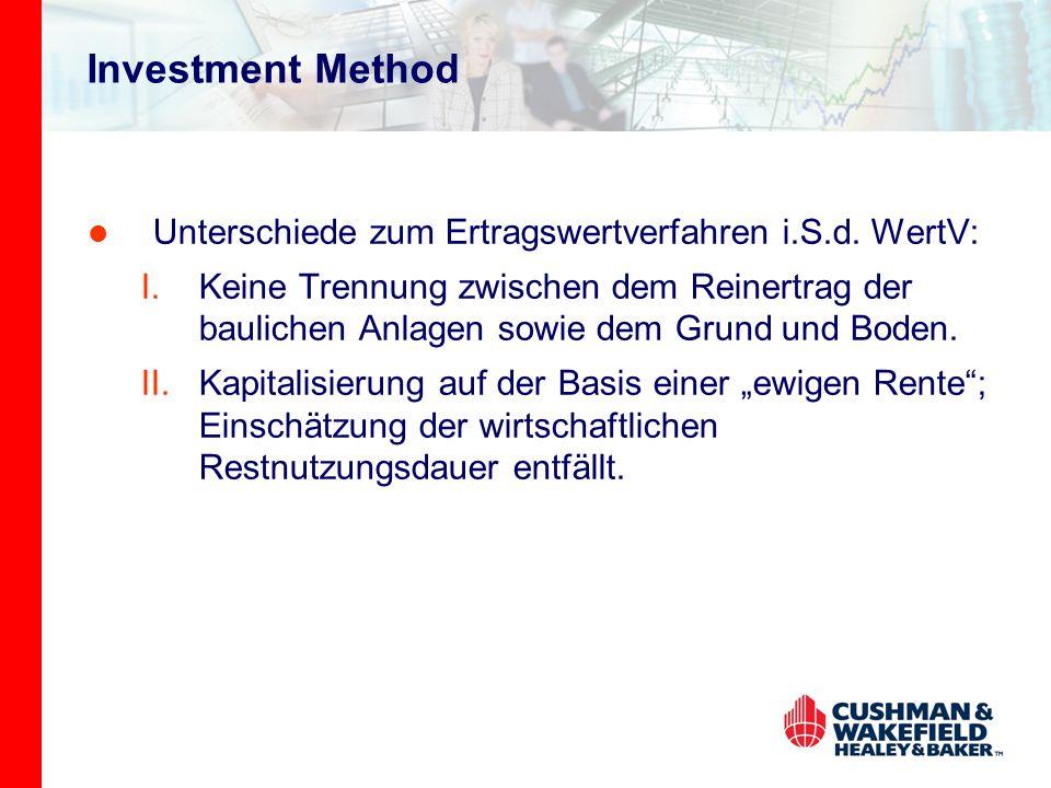 Investment Method Unterschiede zum Ertragswertverfahren i.S.d. WertV: