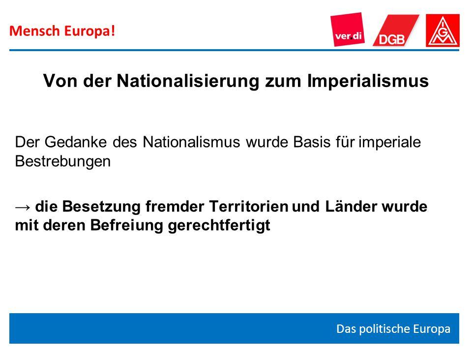Von der Nationalisierung zum Imperialismus