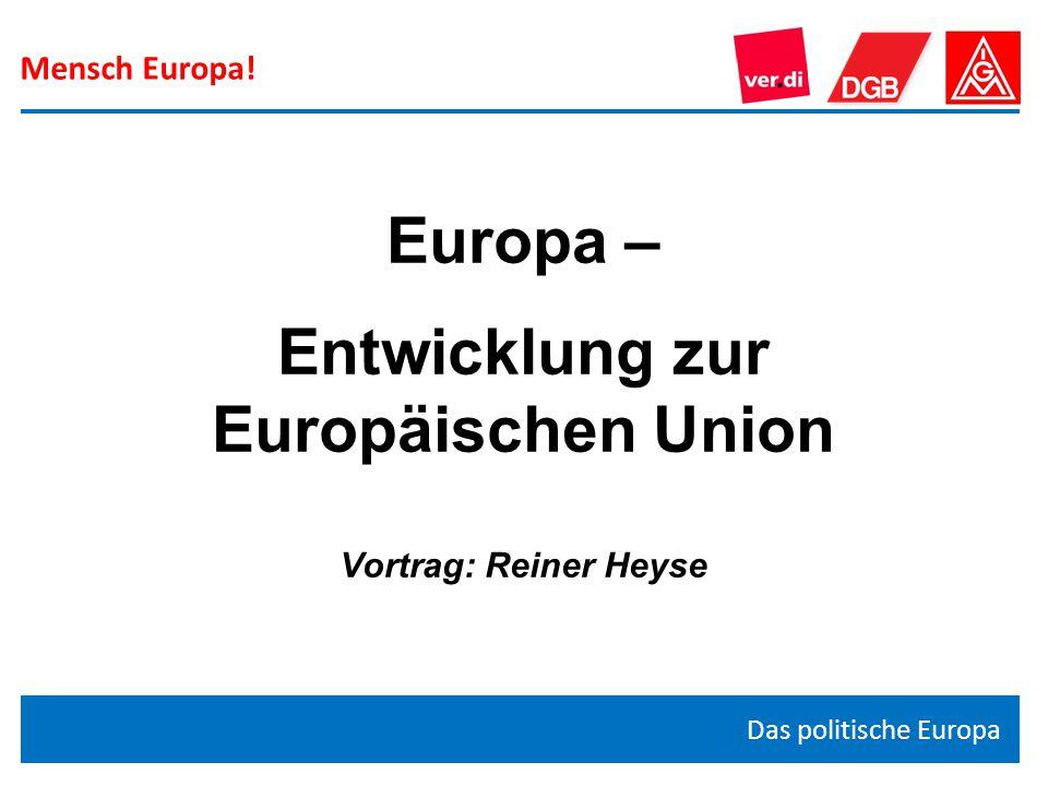 Europa – Entwicklung zur Europäischen Union