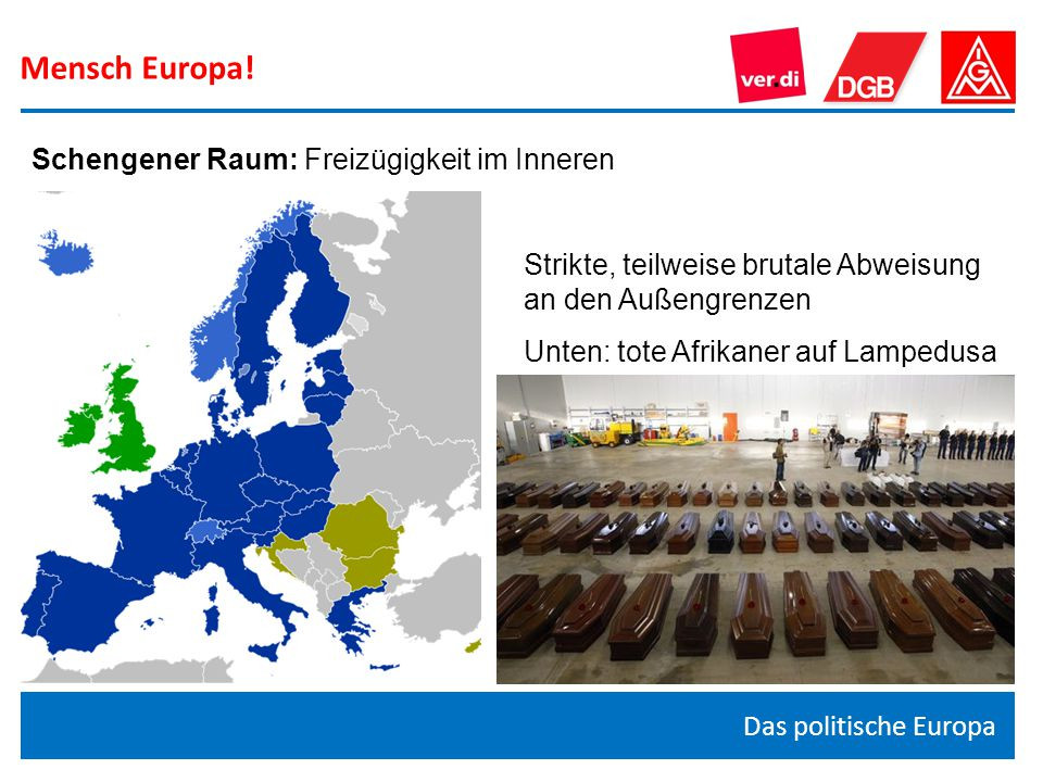 Mensch Europa! Schengener Raum: Freizügigkeit im Inneren