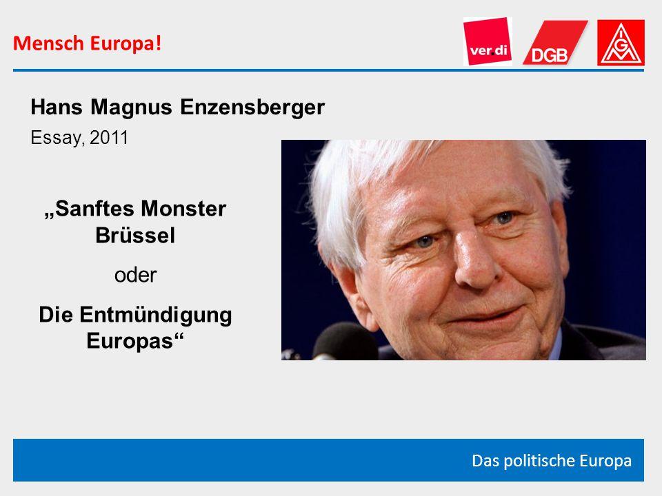 """""""Sanftes Monster Brüssel Die Entmündigung Europas"""