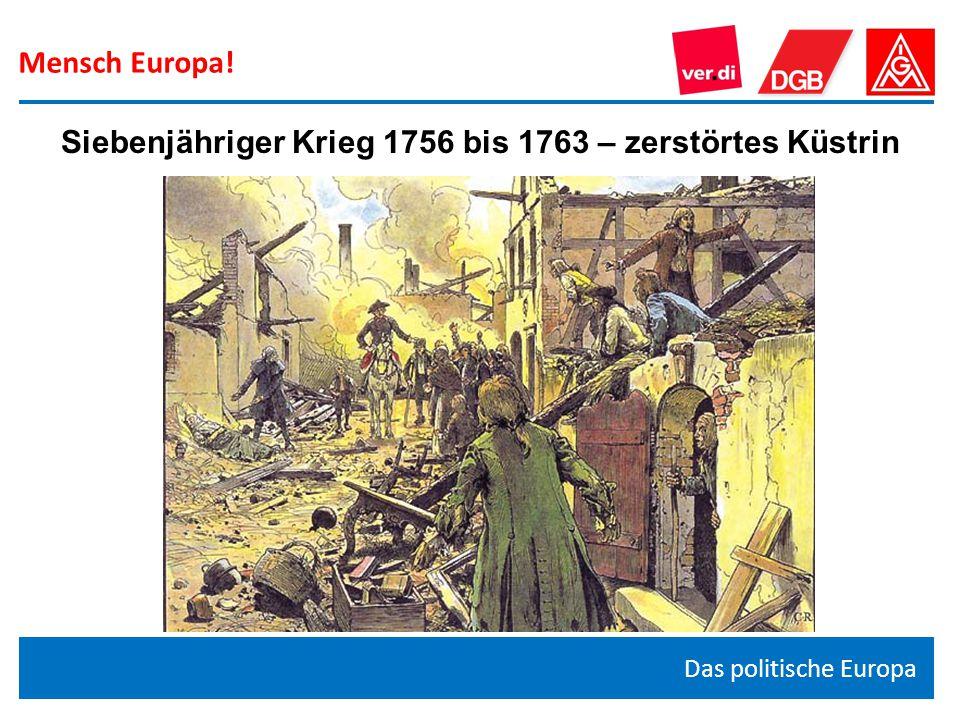 Siebenjähriger Krieg 1756 bis 1763 – zerstörtes Küstrin