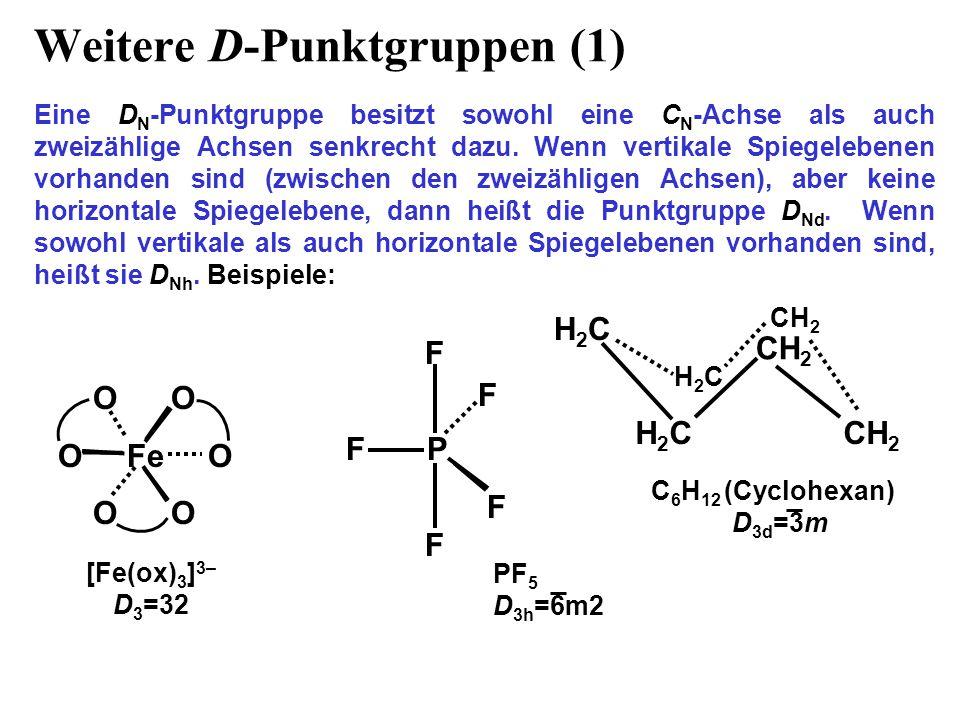 Weitere D-Punktgruppen (1)