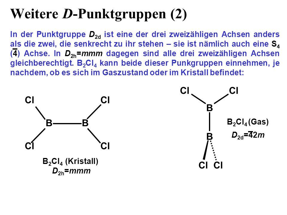 Weitere D-Punktgruppen (2)