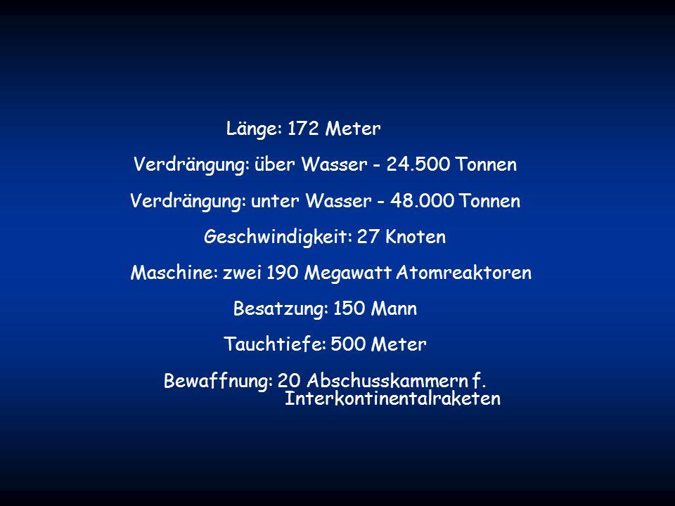 Länge: 172 Meter Verdrängung: über Wasser - 24