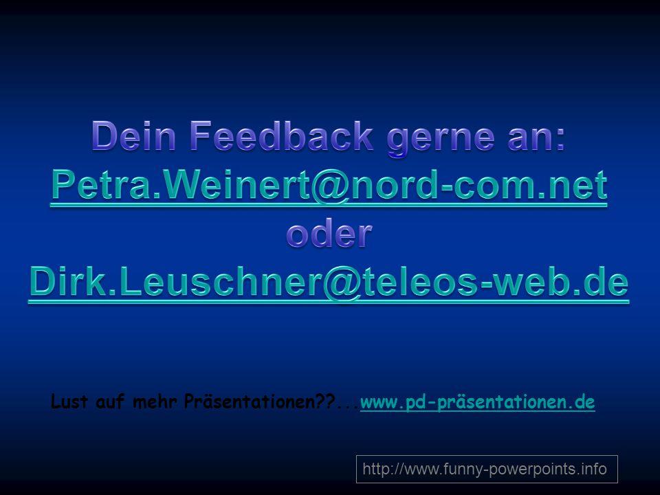 Lust auf mehr Präsentationen ...www.pd-präsentationen.de