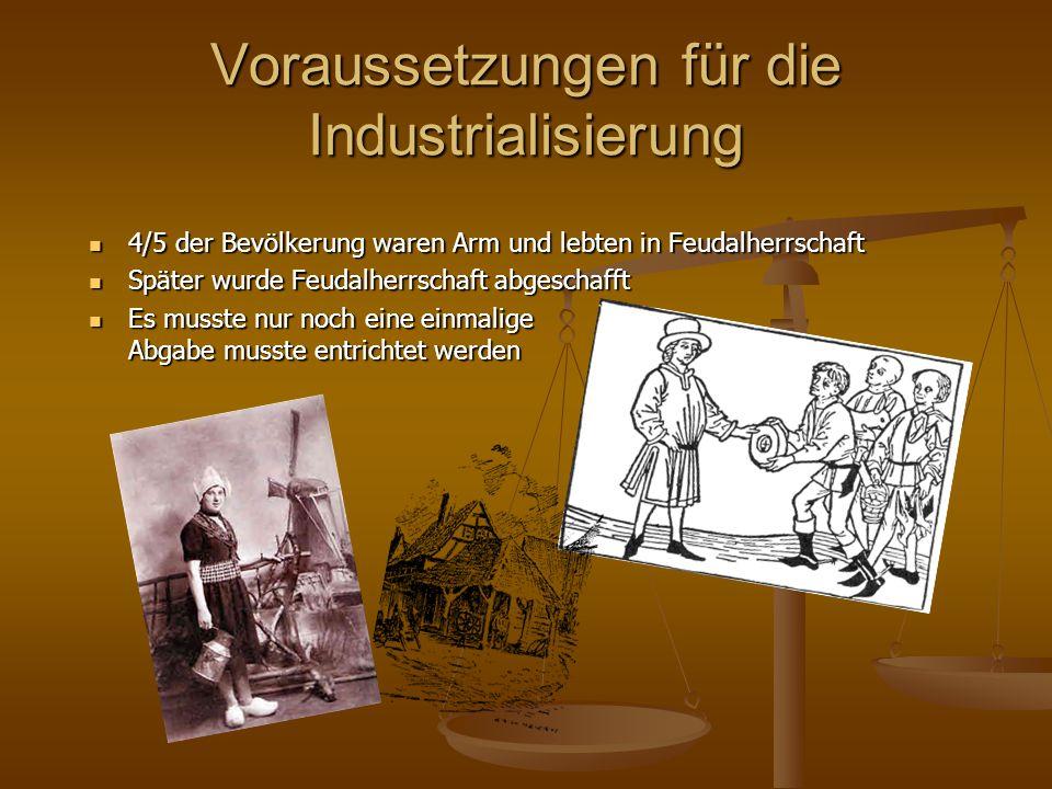 Voraussetzungen für die Industrialisierung