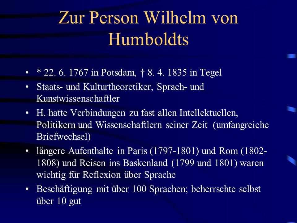 Zur Person Wilhelm von Humboldts