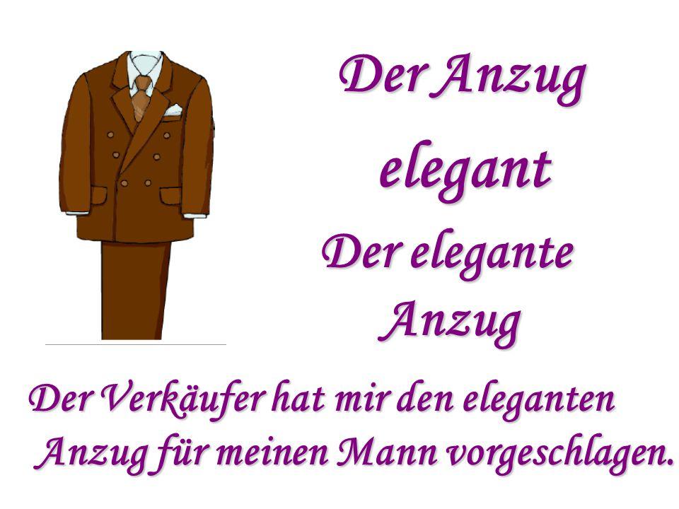 elegant Der Anzug Der elegante Anzug