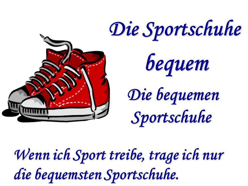 bequem Die Sportschuhe Die bequemen Sportschuhe