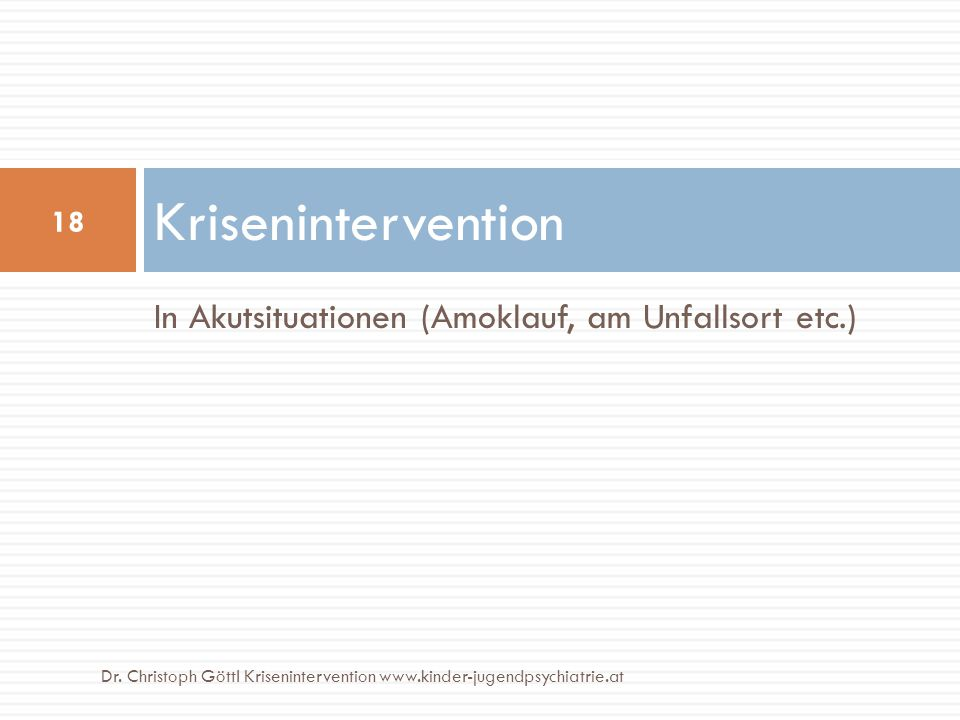 Krisenintervention In Akutsituationen (Amoklauf, am Unfallsort etc.)
