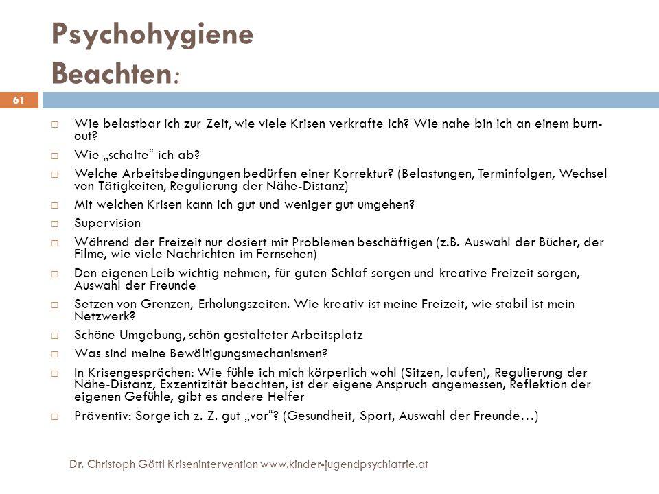 Psychohygiene Beachten: