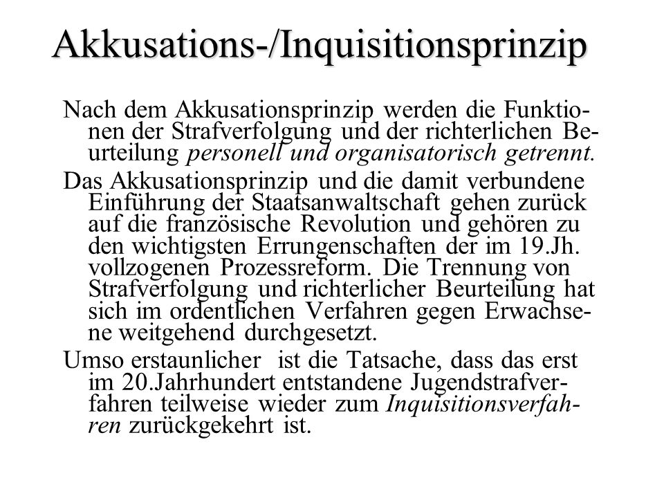 Akkusations-/Inquisitionsprinzip