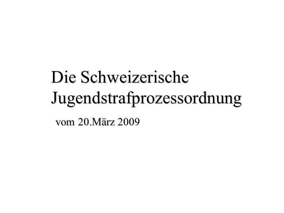 Die Schweizerische Jugendstrafprozessordnung