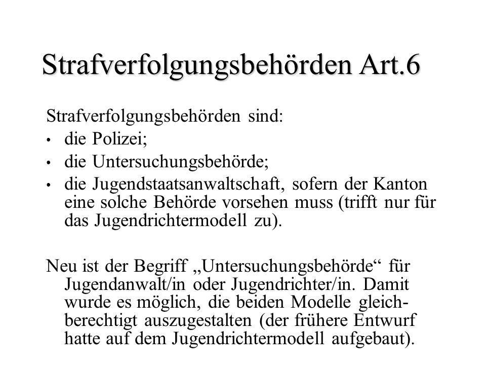 Strafverfolgungsbehörden Art.6